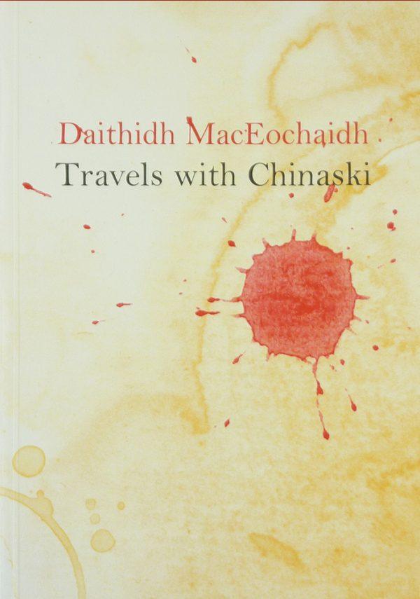 Travels With CHinaski