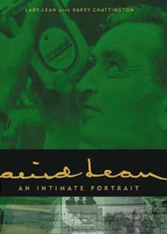 David Lean- An Intimate Portrait