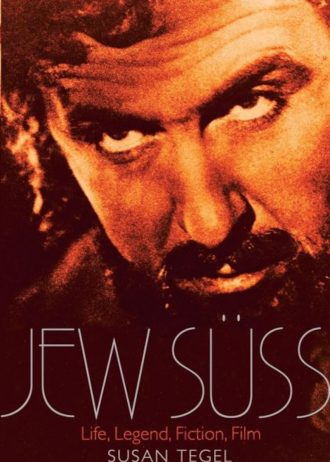 Jew Suss- His Life and Afterlife