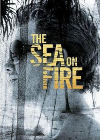 The Sea on Fire