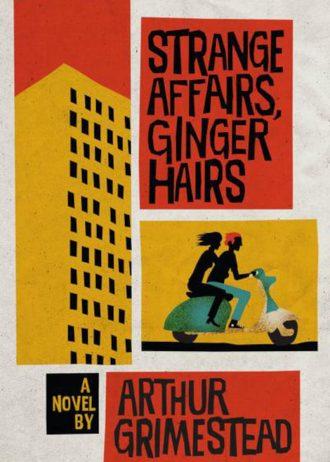 Stange Affairs, Ginger Hairs