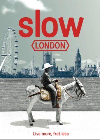 Slow London