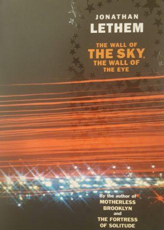 Wall of Sky, Wall of Eye